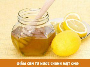 Giảm cân bằng nước cốt chanh mật ong