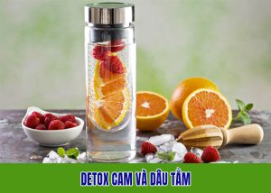 Detox cam và dâu tằm đồng hành với bạn giảm cân hiệu quả
