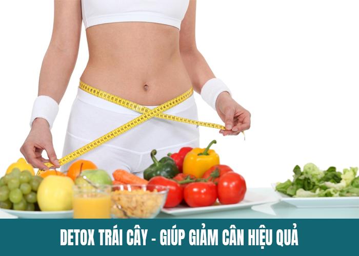 Lợi ích của detox trái cây sấy giảm cân nhanh chóng và an toàn